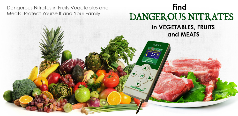 Dangerouus Nitrates in Fruits Vegetables and Meats